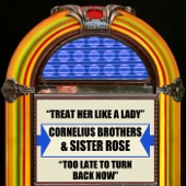 Treat Her Like a Lady / Too Late to Turn Back Now - Single