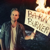 Barn Burner - Single