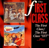 "The First Class:The First Class ""S.S.T."" ...Plus"