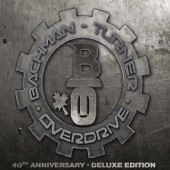 Bachman-Turner Overdrive: 40th Anniversary