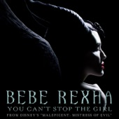 Bebe Rexha - You Can't Stop the Girl (From Disney's