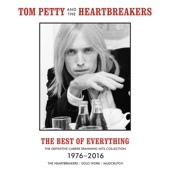 Tom Petty & The Heartbreakers - The Best of Everything: The Definitive Career Spanning Hits Collection 1976-2016