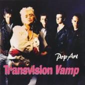 Transvision Vamp - Pop Art