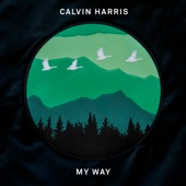Calvin Harris - My Way - Single