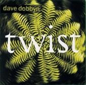 Dave Dobbyn - Twist