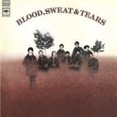 Blood, Sweat & Tears - Blood, Sweat & Tears